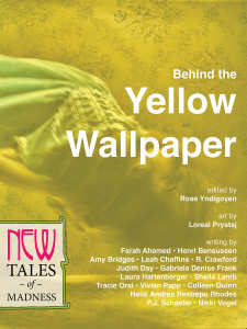 Behind the Yellow Wallpaper via New Lit Salon Press